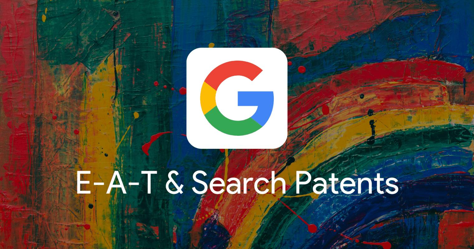 E-A-Tの仕組みをGoogleの特許から読み解く